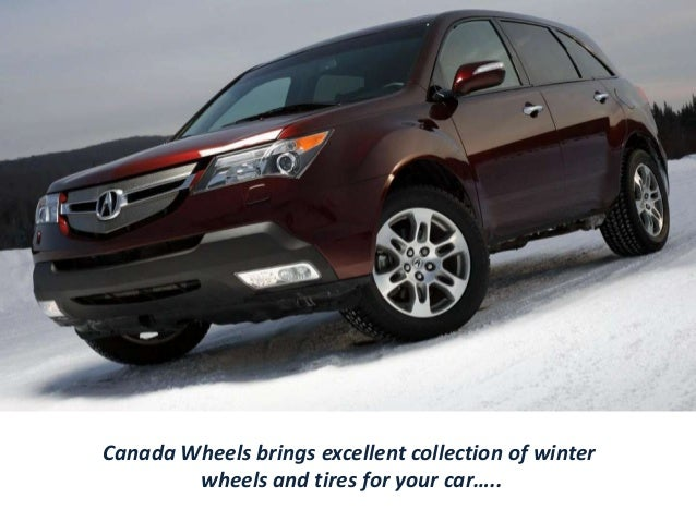Canada Wheels brings excellent collection of winter wheels and tires for your car…..