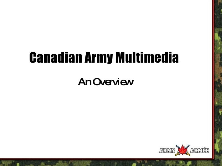 Canadian Army Multimedia An Overview