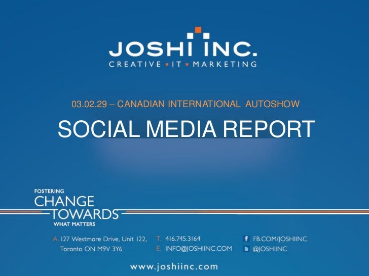 03.02.29 – CANADIAN INTERNATIONAL AUTOSHOWSOCIAL MEDIA REPORT