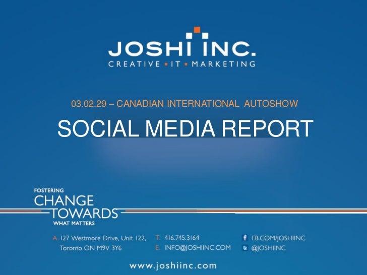 03.02.29 – CANADIAN INTERNATIONAL AUTOSHOWSOCIAL MEDIA REPORT