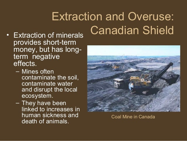 Overuse Of Natural Resources In Canada
