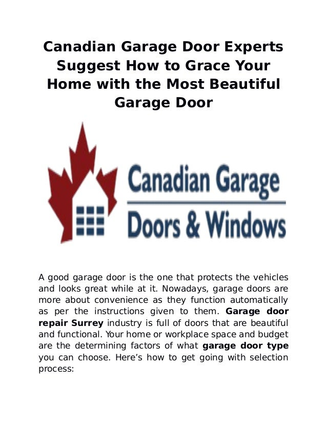 Canadian Garage Door Experts Suggest How To Grace Your Home With The