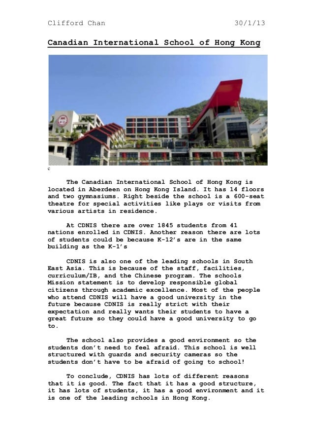 Clifford Chan 30/1/13Canadian International School of Hong KongcThe Canadian International School of Hong Kong islocated i...