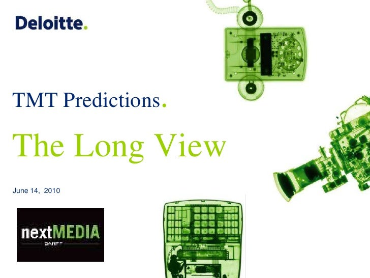 TMT Predictions.The Long View<br />June 14,  2010<br />