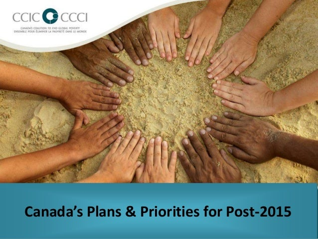 Canada's Plans & Priorities for Post-2015
