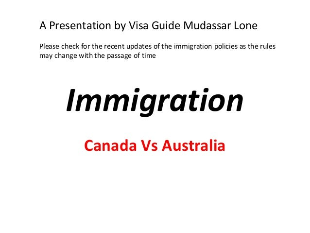 A Presentation by Visa Guide Mudassar LonePlease check for the recent updates of the immigration policies as the rulesmay ...