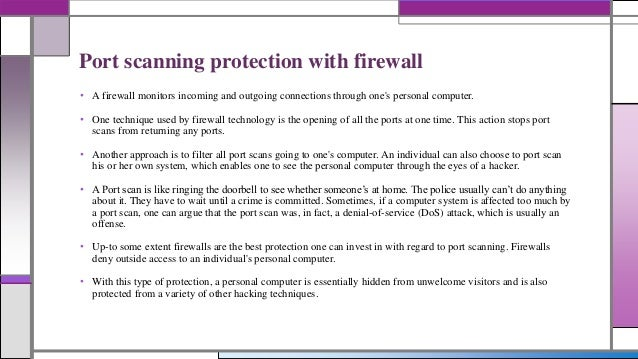 Can a firewall alone effectively block port scanning activity