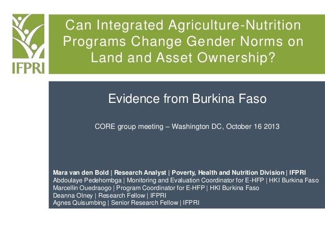 Can Integrated Agriculture-Nutrition Programs Change Gender Norms on Land and Asset Ownership? Evidence from Burkina Faso ...