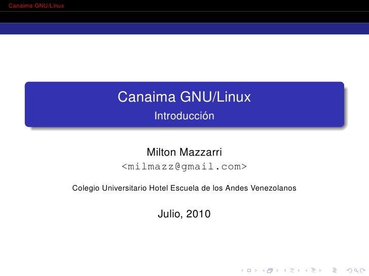 Canaima GNU/Linux                                     Canaima GNU/Linux                                          Introducc...