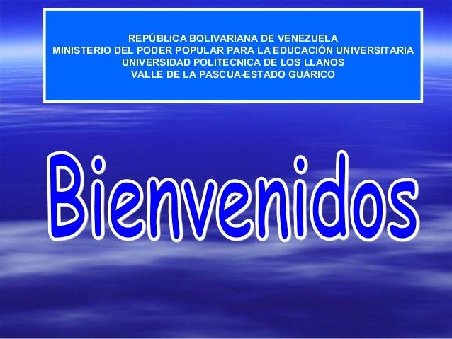 REPÚBLICA BOLIVARIANA DE VENEZUELA MINISTERIO DEL PODER POPULAR PARA LA EDUCACIÓN UNIVERSITARIA UNIVERSIDAD POLITECNICA DE...