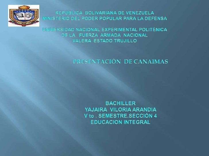 CANAIMA PROYECTO