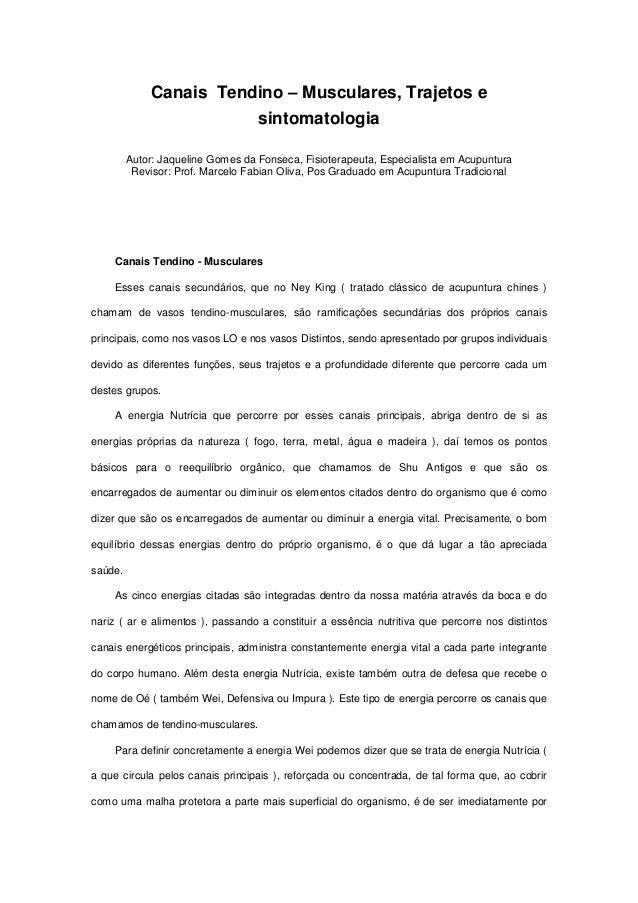 Canais Tendino – Musculares, Trajetos e                                   sintomatologia         Autor: Jaqueline Gomes da...