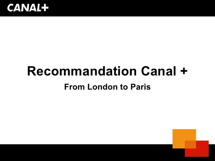 Recommandation Canal + From London to Paris