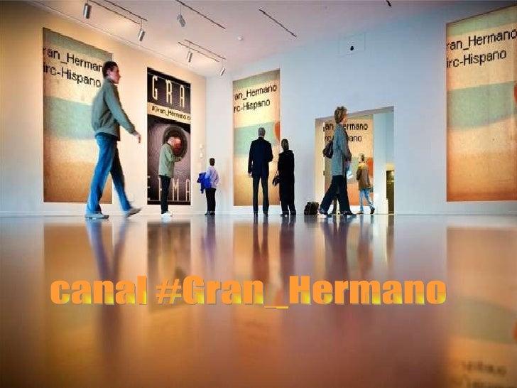Canal #Gran_Hermano  del Irc-Hispano canal #Gran_Hermano del irc-Hispano canal #Gran_Hermano