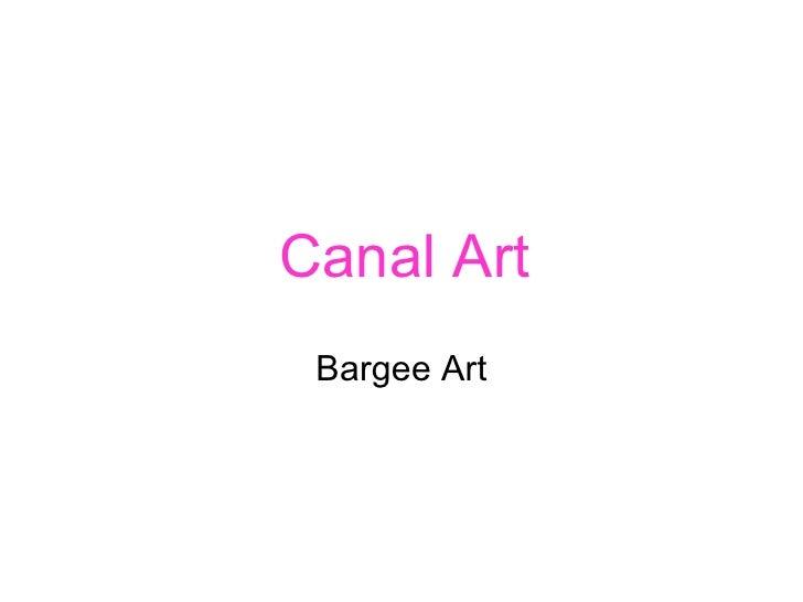 Canal Art Bargee Art