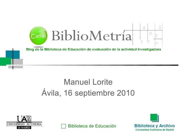 Manuel Lorite Ávila, 16 septiembre 2010  Biblioteca de Educación