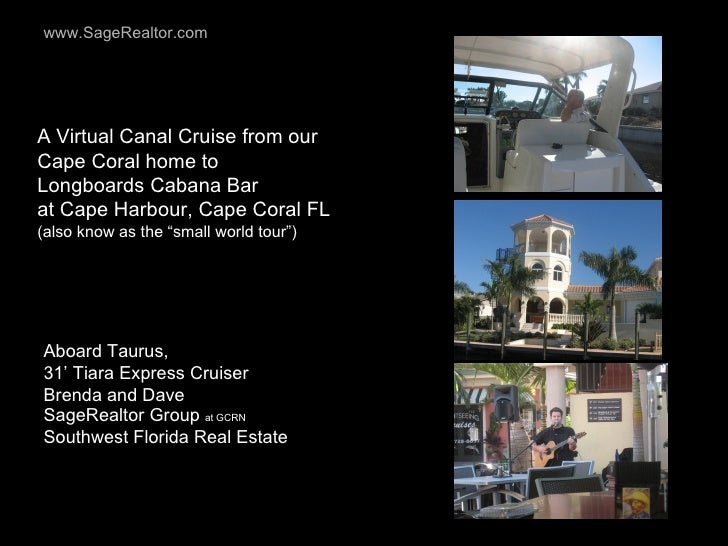 A Virtual Canal Cruise from our Cape Coral home to  Longboards Cabana Bar  at Cape Harbour, Cape Coral FL  (also know as t...