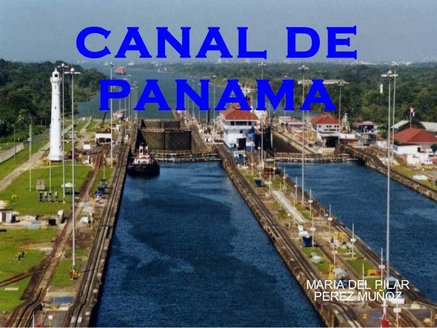 CANAL DE PANAMA MARIA DEL PILAR PEREZ MUÑOZ