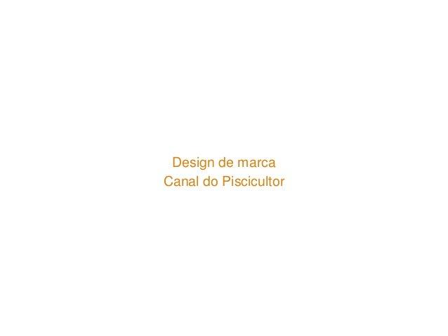 Design de marca  Canal do Piscicultor