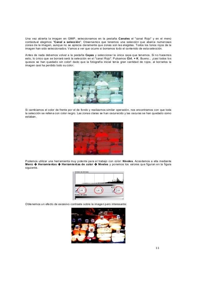 """11 Una vez abierta la imagen en GIMP, seleccionamos en la pestaña Canales el """"canal Rojo"""" y en el menú contextual elegimos..."""