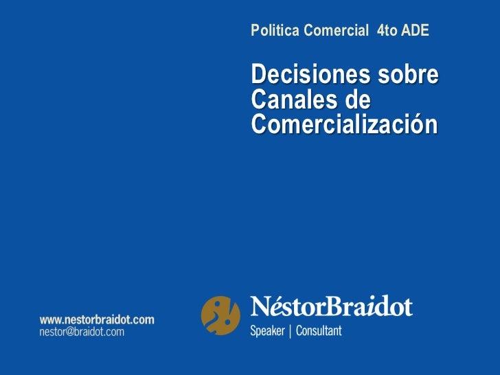Politica Comercial 4to ADEDecisiones sobreCanales deComercialización