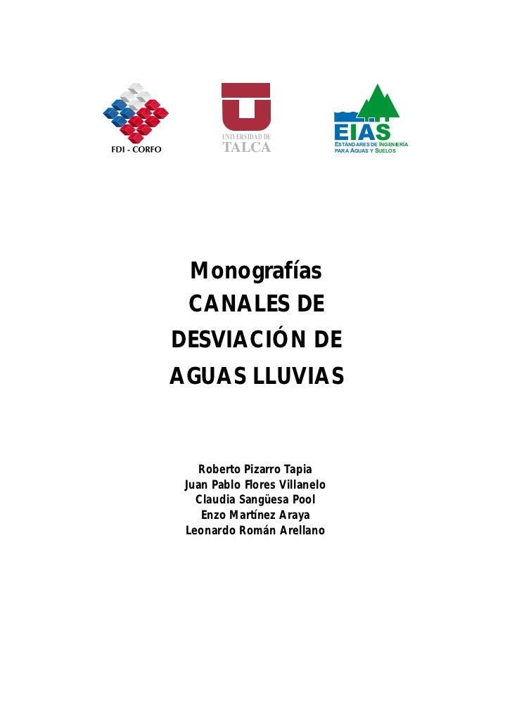 Monografías CANALES DE DESVIACIÓN DE AGUAS LLUVIAS                                     UNIVERSIDAD DE                     ...
