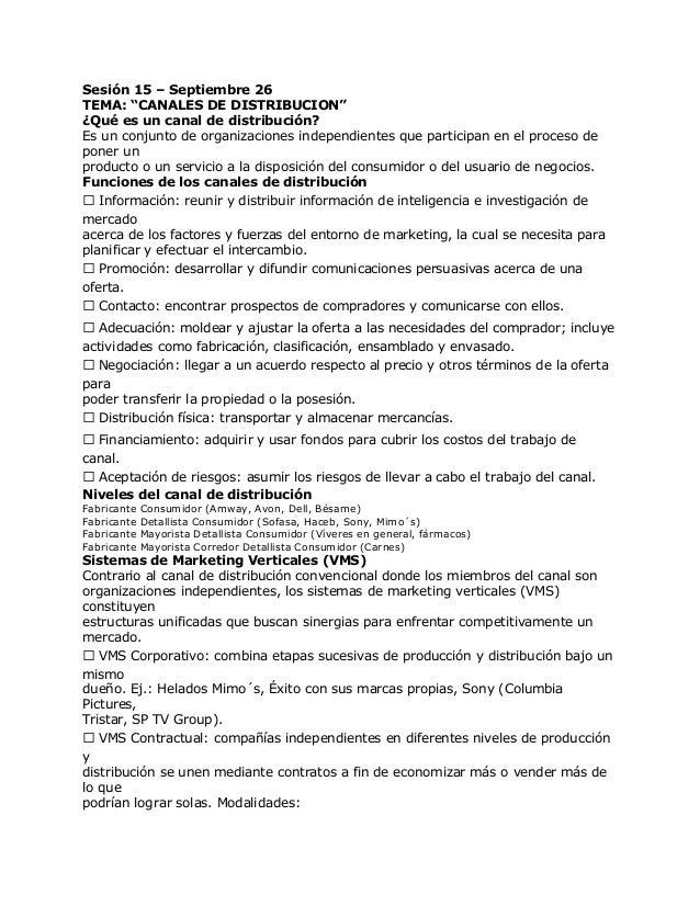 """Sesión 15 – Septiembre 26TEMA: """"CANALES DE DISTRIBUCION""""¿Qué es un canal de distribución?Es un conjunto de organizaciones ..."""