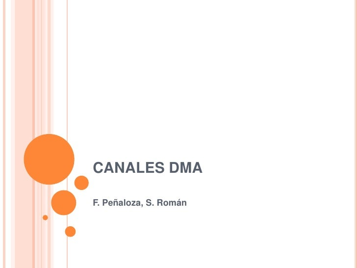 CANALES DMAF. Peñaloza, S. Román