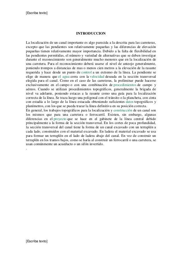 [Escriba texto] [Escriba texto] INTRODUCCION La localización de un canal importante es algo parecida a la descrita para la...