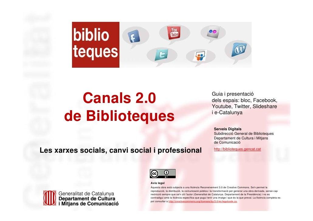 Guia i presentació         Canals 2.0                                                                   dels espais: bloc,...