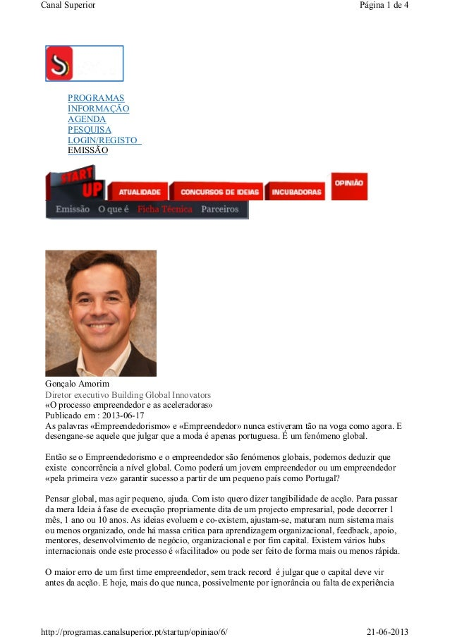 PROGRAMASINFORMAÇÃOAGENDAPESQUISALOGIN/REGISTOEMISSÃOGonçalo AmorimDiretor executivo Building Global Innovators«O processo...
