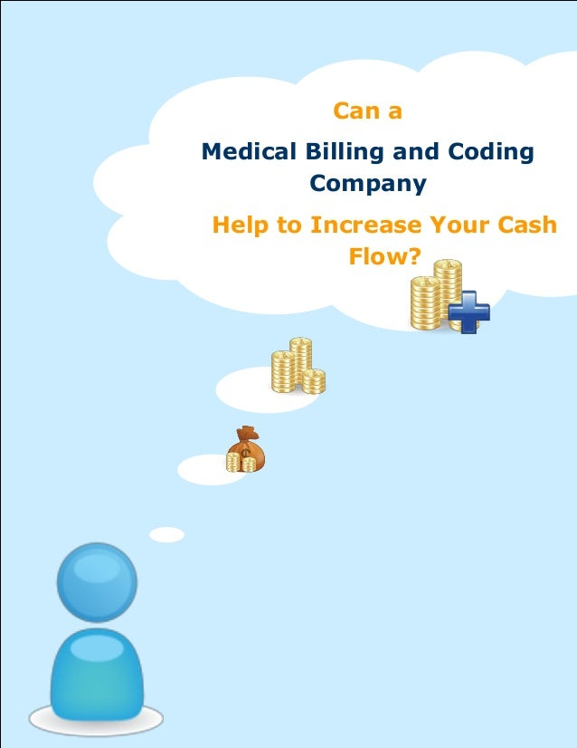 Can a Medical Billing and Coding Company Help to Increase Your Cash Flow?