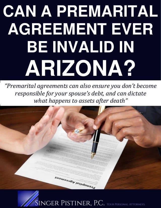 Can A Premarital Agreement Ever Be Invalid In Arizona