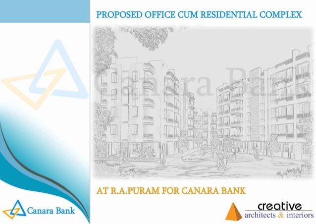 Office & Residential Project Designed for CANARA BANK