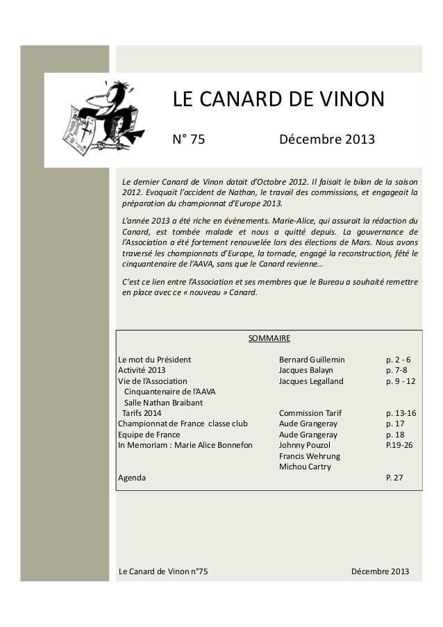 LE CANARD DE VINON N° 75  Décembre 2013  Le dernier Canard de Vinon datait d'Octobre 2012. Il faisait le bilan de la saiso...