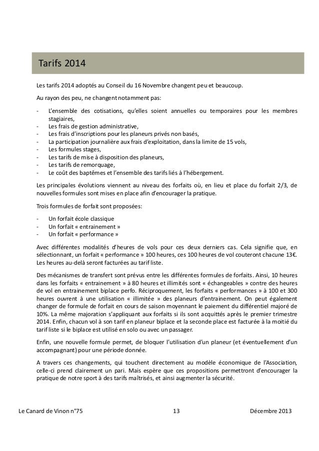 Tarifs 2014 Les tarifs 2014 adoptés au Conseil du 16 Novembre changent peu et beaucoup. Au rayon des peu, ne changent nota...