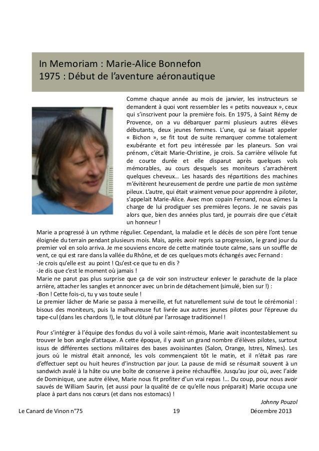 In Memoriam : Marie-Alice Bonnefon 1975 : Début de l'aventure aéronautique Comme chaque année au mois de janvier, les inst...