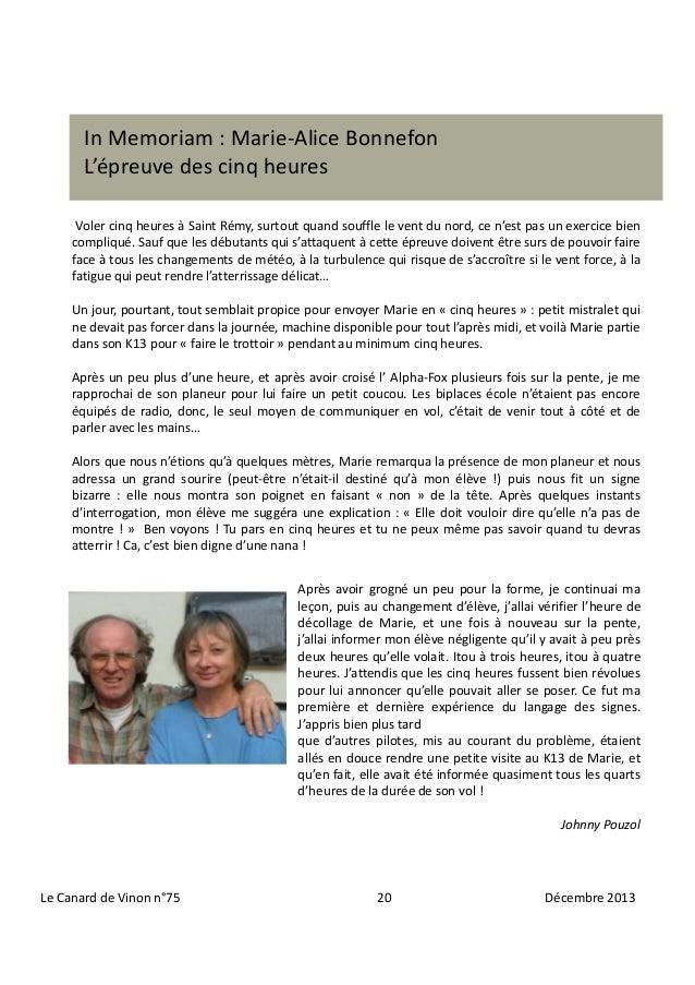 In Memoriam : Marie-Alice Bonnefon L'épreuve des cinq heures Voler cinq heures à Saint Rémy, surtout quand souffle le vent...