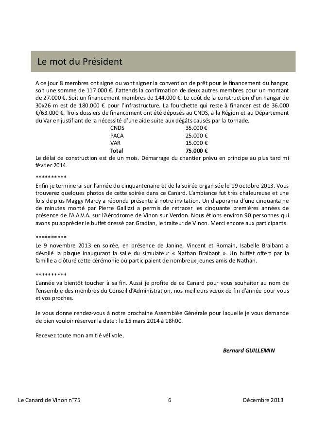 Le mot du Président A ce jour 8 membres ont signé ou vont signer la convention de prêt pour le financement du hangar, soit...