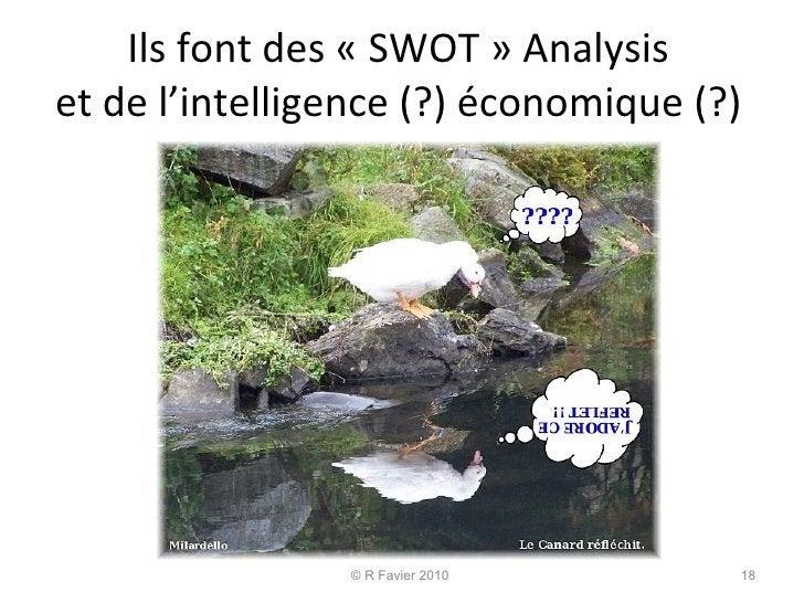 Ils font des «SWOT» Analysis  et de l'intelligence (?) économique (?)  © R Favier 2010