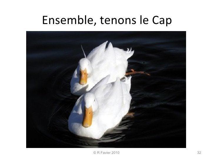Ensemble, tenons le Cap © R Favier 2010