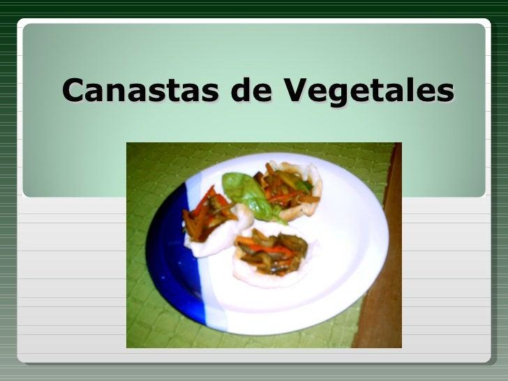 Canastas de Vegetales