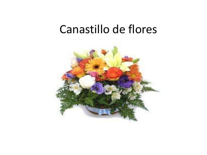 Canastillo de flores
