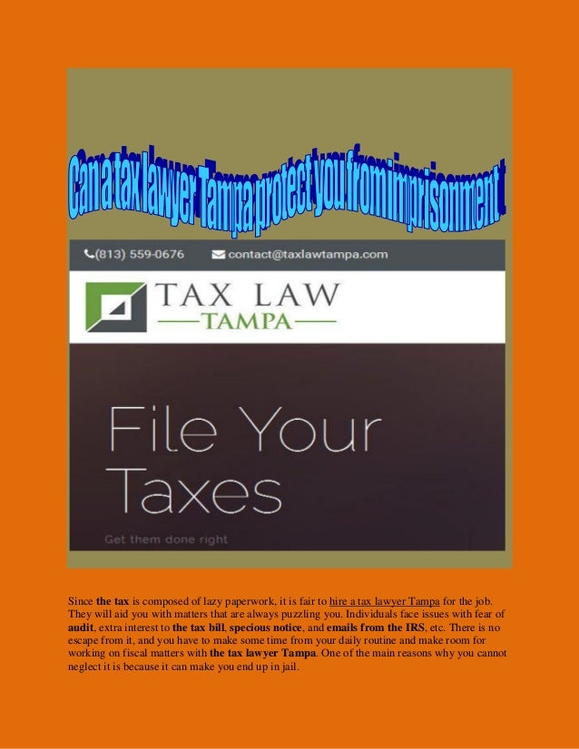 Since the tax is composed of lazy paperwork, it is fair to hire a tax lawyer Tampa for the job. They will aid you with mat...