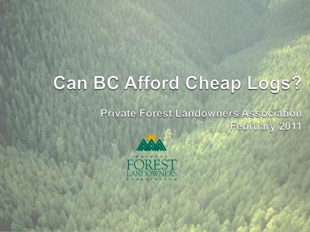  Log prices in BC are lower than in other jurisdictions as a direct result of government intervention. Low log prices ha...