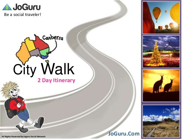 Be a social traveler!          City Walk                                    2 Day ItineraryAll Rights Reserved by Joguru S...