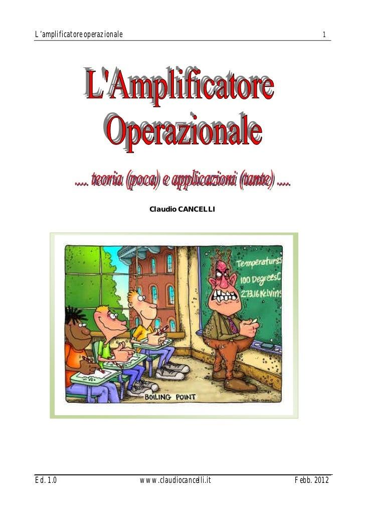 L'amplificatore operazionale                                    1                                 Claudio CANCELLIEd. 1.0 ...