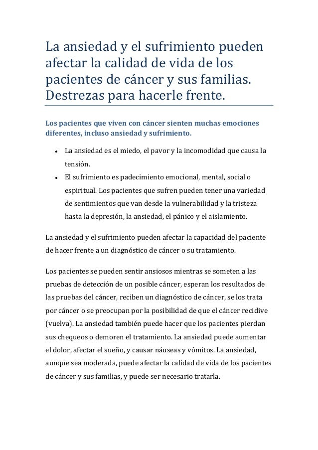 La ansiedad y el sufrimiento puedenafectar la calidad de vida de lospacientes de cáncer y sus familias.Destrezas para hace...