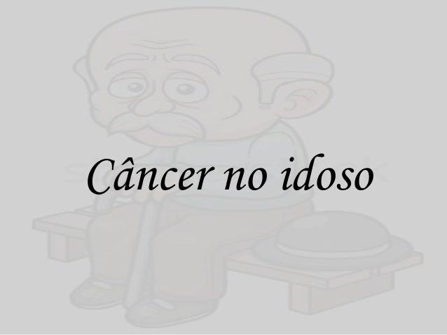 Câncer no idoso