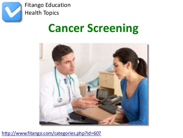 http://www.fitango.com/categories.php?id=607Fitango EducationHealth TopicsCancer Screening